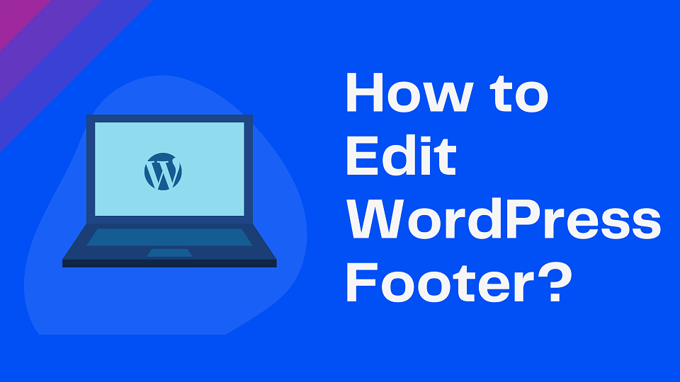 How To Edit Footer In WordPress-min